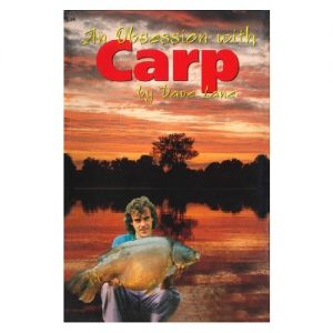 An Obsession With Carp, By Dave Lane