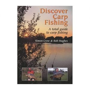 Discover Carp Fishing A Total Guide to Carp Fishing, By Simon Crow