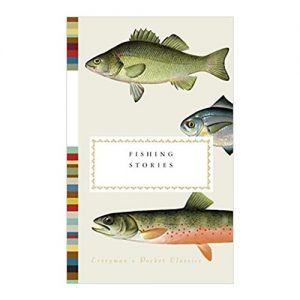 Fishing Stories (Everyman's Library Pocket Classics Series)