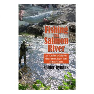 Fishing the Salmon River, By Spidey Rybaak