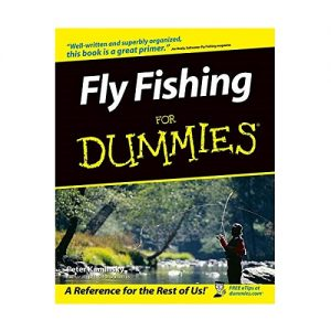 Fly Fishing For Dummies, By Peter Kaminsky