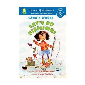 Lana's World Lets Go Fishing! (Green Light Readers Level 2)