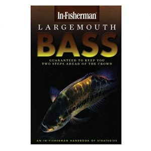 Largemouth Bass; an In-Fisherman handbook of Strategies, By In-Fisherman