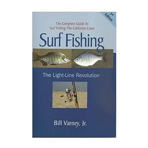 Surf Fishing The Light-Line Revolution, By Bill Varney