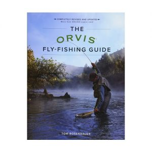 The Orvis Fly-Fishing Guide, Revised, By Tom Rosenbauer