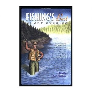 Fishing's Best Short Stories (Sports Short Stories (Hardcover Chicago Review))