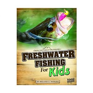 Freshwater Fishing Kids Great Outdoors