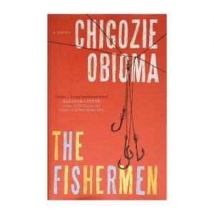 The Fishermen A Novel